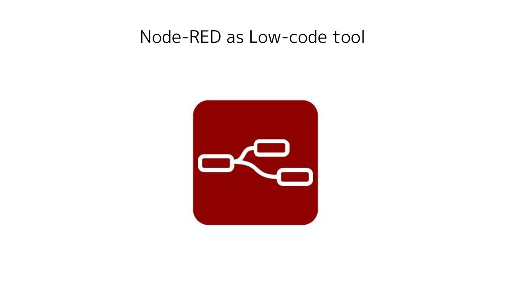 Node-RED as Low-code tool