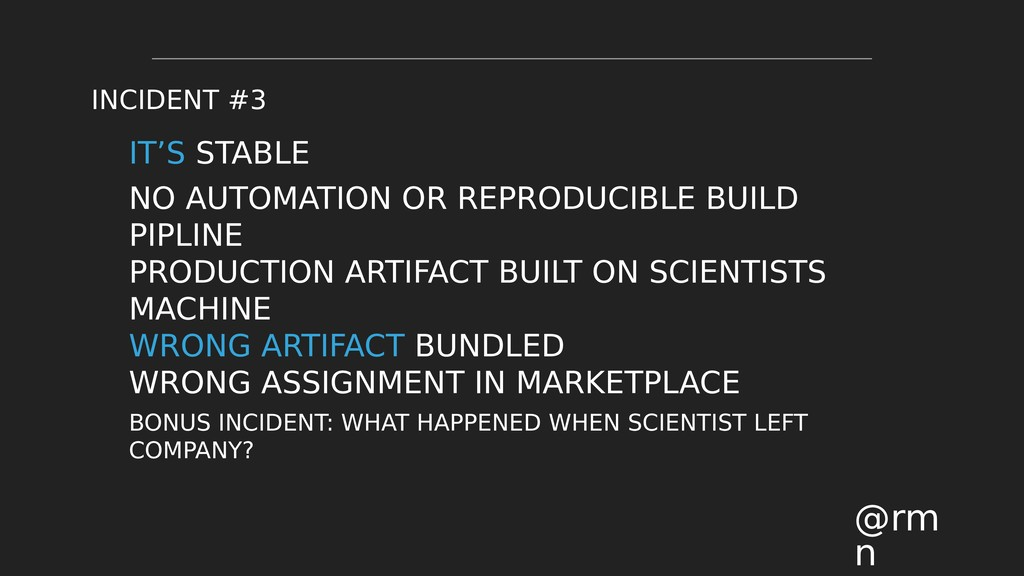 IT'S STABLE NO AUTOMATION OR REPRODUCIBLE BUILD...