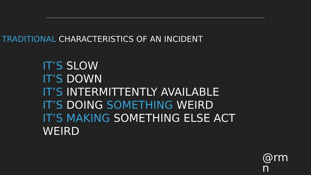 IT'S SLOW IT'S DOWN IT'S INTERMITTENTLY AVAILAB...