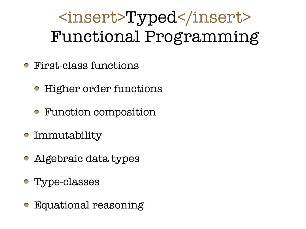 <insert>Typed</insert> Functional Programming F...