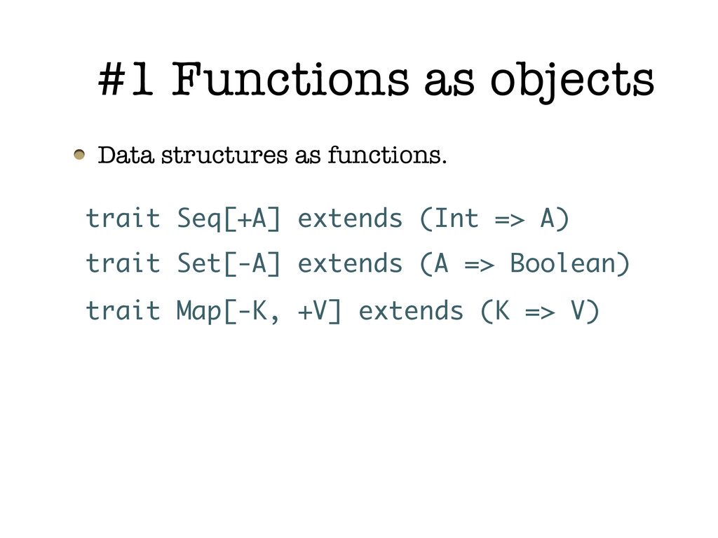 #1 Functions as objects Data structures as func...