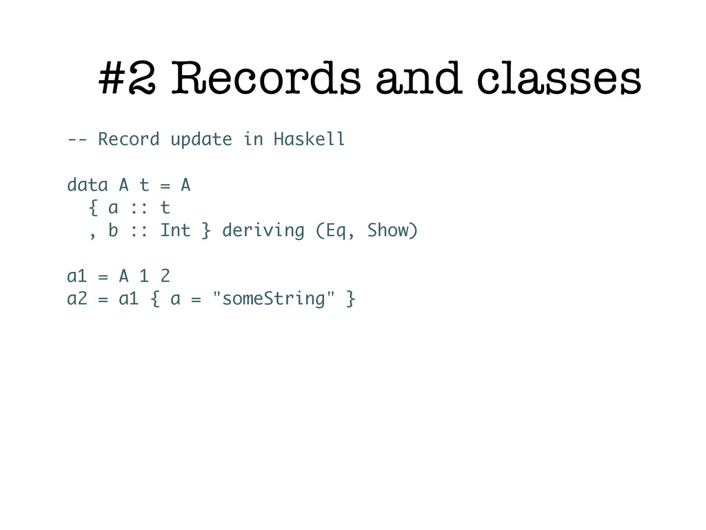 #2 Records and classes -- Record update in Hask...
