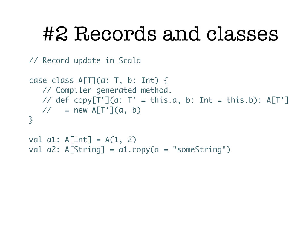 #2 Records and classes // Record update in Scal...