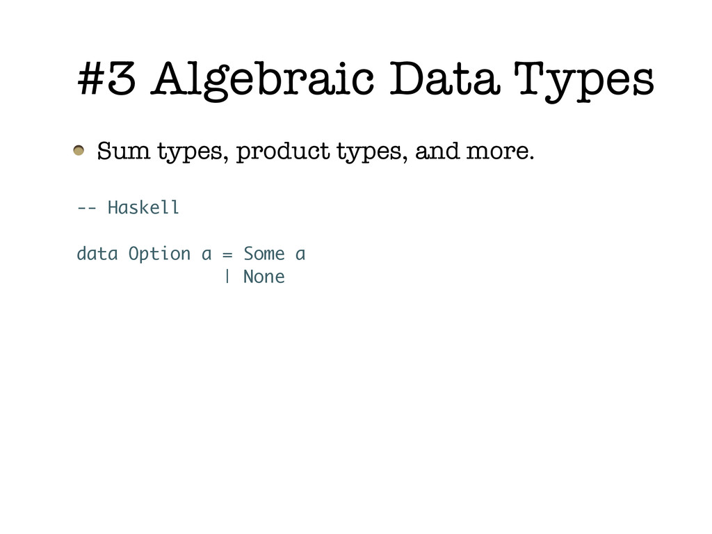 Sum types, product types, and more. #3 Algebrai...