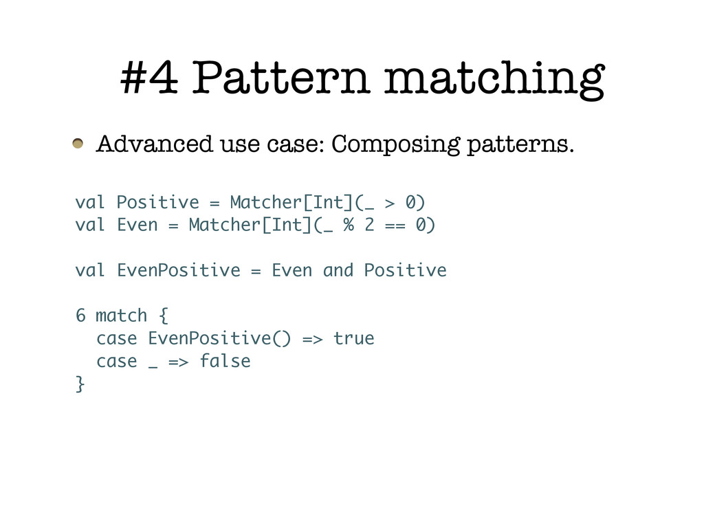 Advanced use case: Composing patterns. #4 Patte...