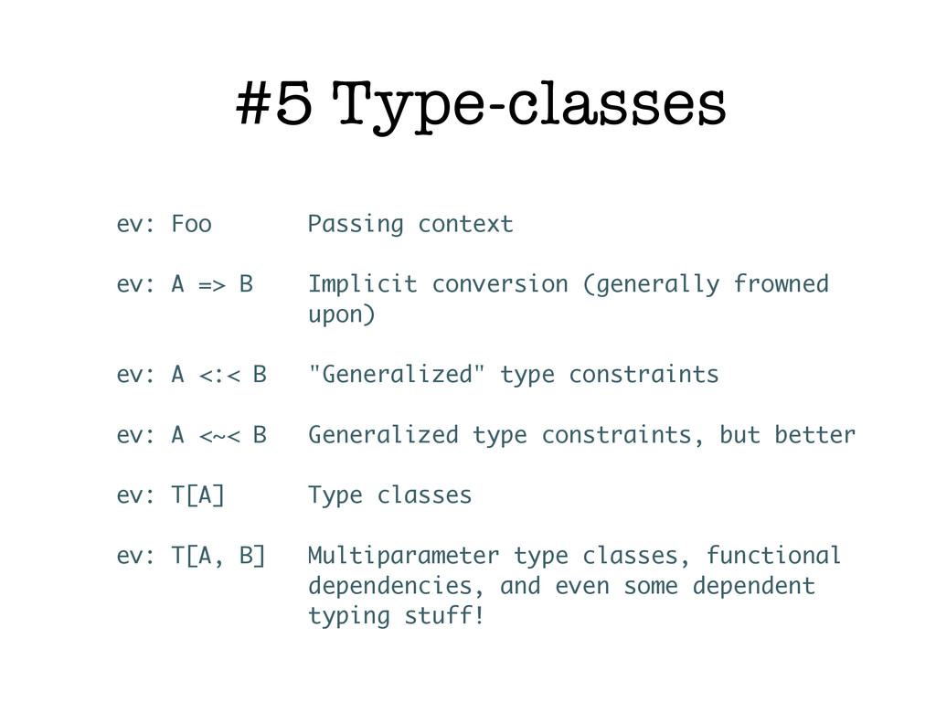 #5 Type-classes ev: Foo Passing context