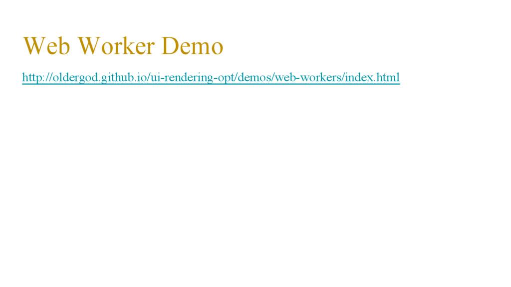 Web Worker Demo http://oldergod.github.io/ui-re...