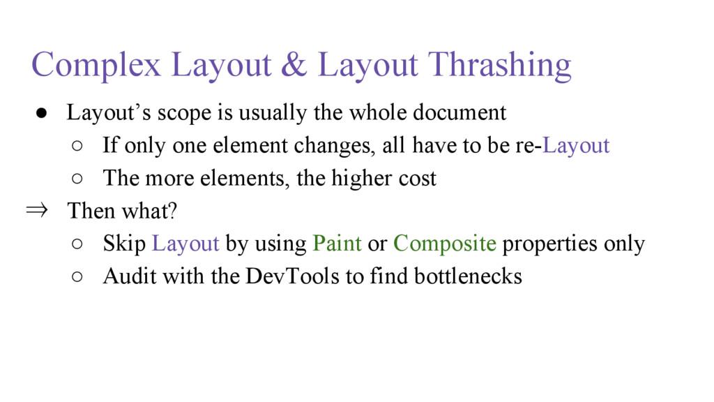 Complex Layout & Layout Thrashing ● Layout's sc...