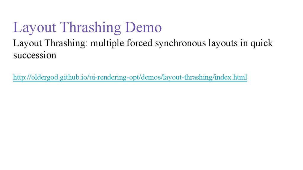 Layout Thrashing Demo Layout Thrashing: multipl...