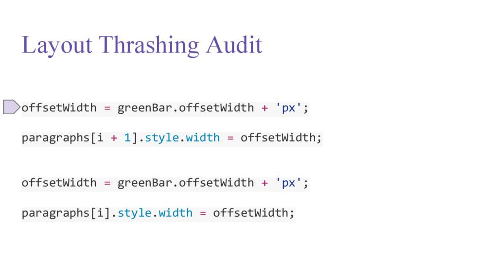Layout Thrashing Audit offsetWidth = greenBar.o...