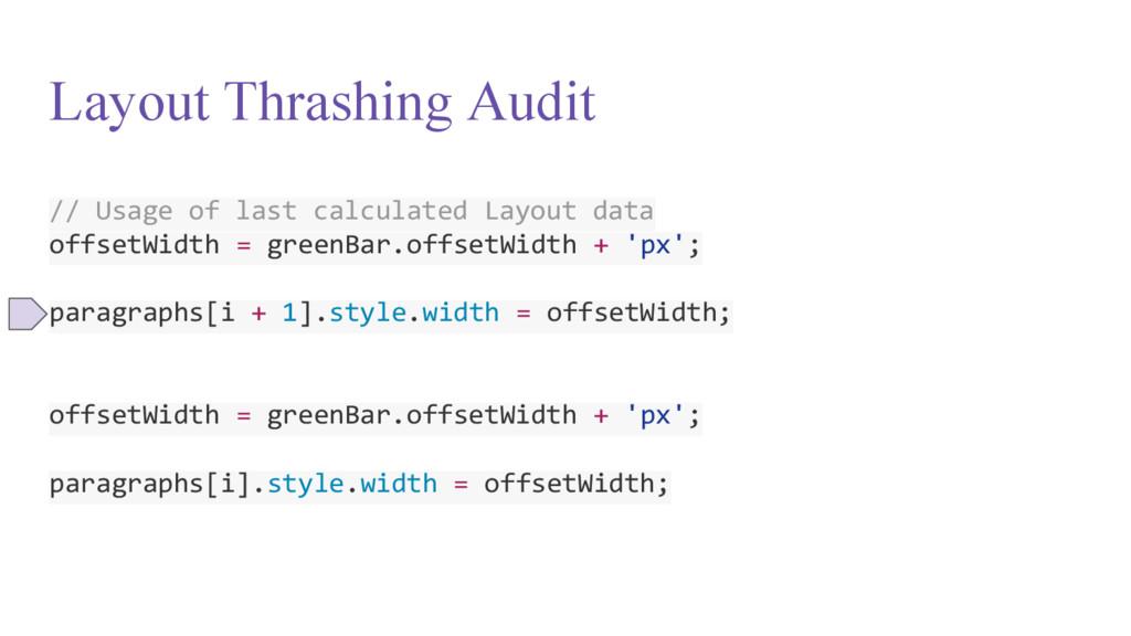 Layout Thrashing Audit // Usage of last calcula...