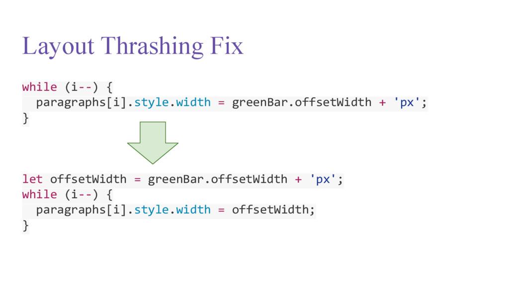 Layout Thrashing Fix while (i--) { paragraphs[i...