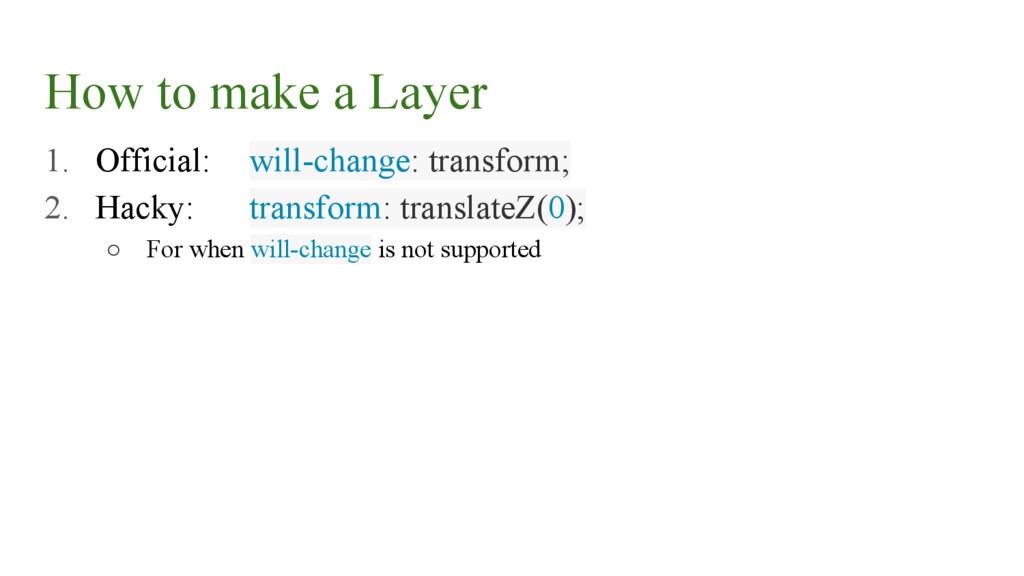 How to make a Layer 1. Official: will-change: t...