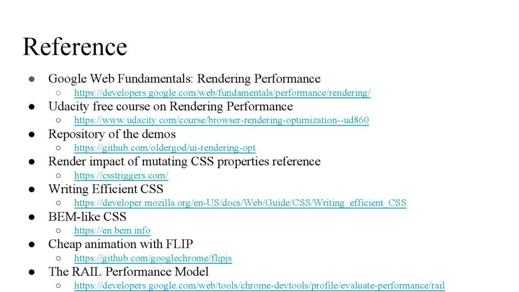 Reference ● Google Web Fundamentals: Rendering ...