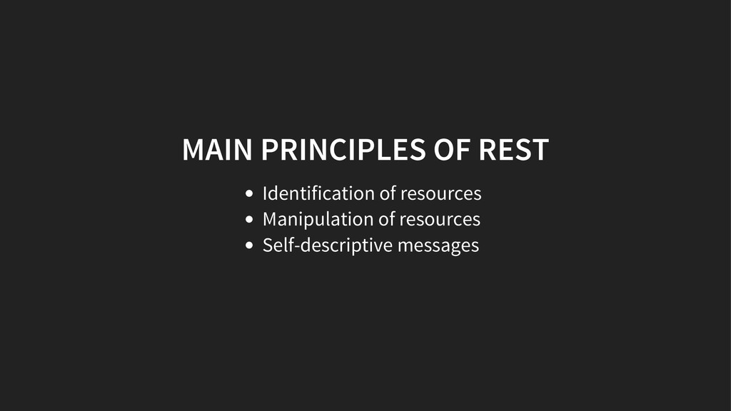 MAIN PRINCIPLES OF REST Identification of resou...