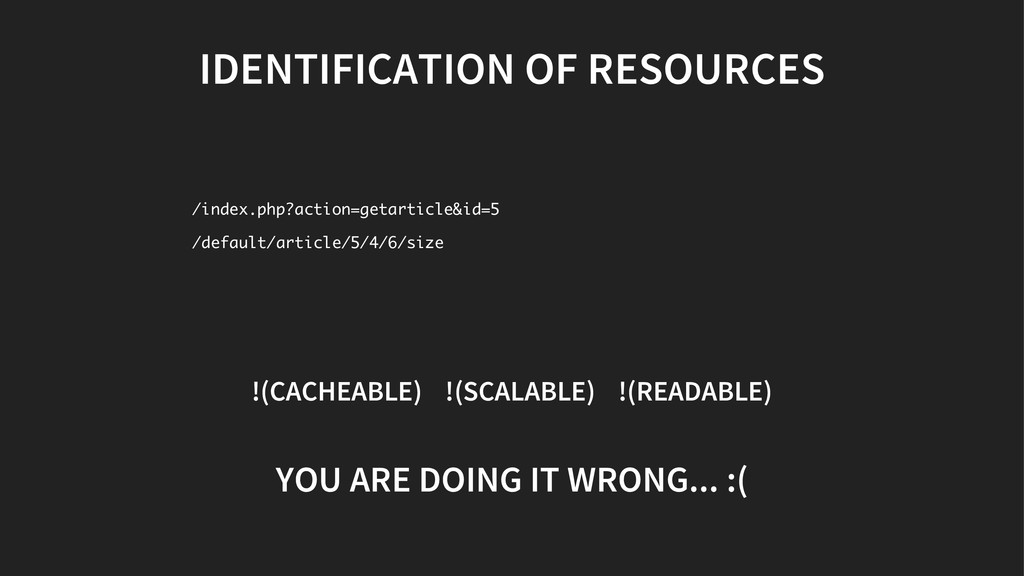 IDENTIFICATION OF RESOURCES !(CACHEABLE) !(SCAL...