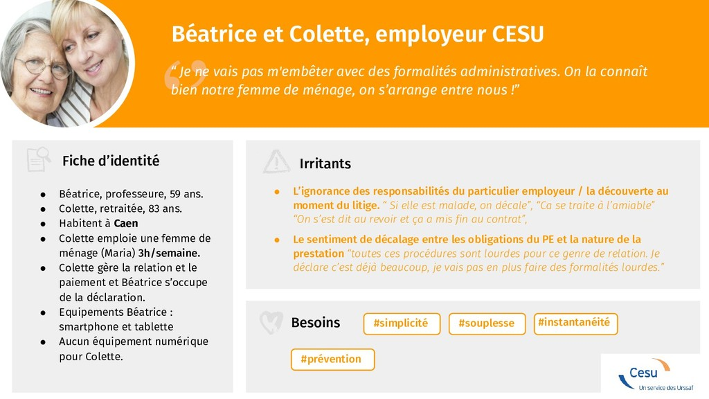 """Béatrice et Colette, employeur CESU '' """" Je ne ..."""