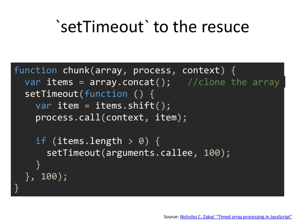 function chunk(array, process, context) { var i...
