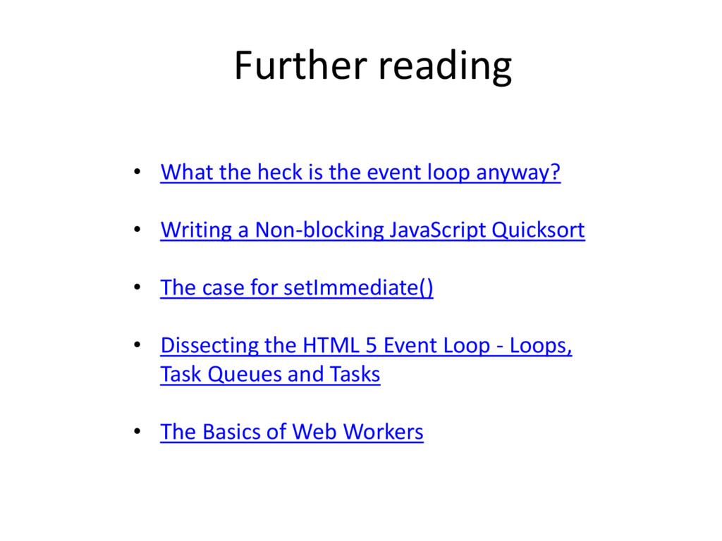 • What the heck is the event loop anyway? • Wri...