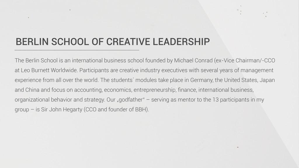 BERLIN SCHOOL OF CREATIVE LEADERSHIP The Berlin...