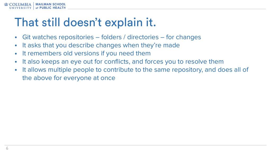 !6 • Git watches repositories – folders / direc...