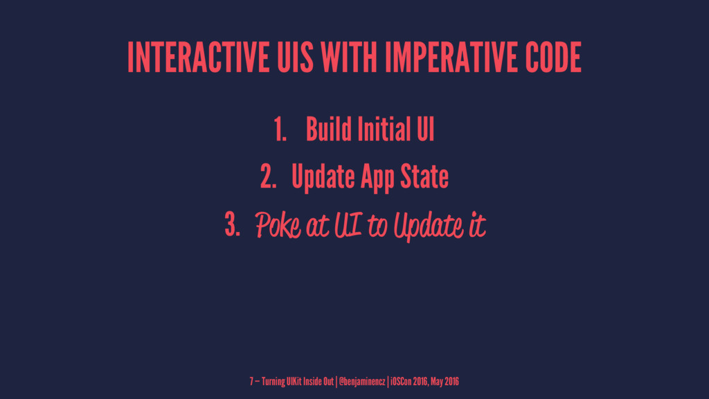 INTERACTIVE UIS WITH IMPERATIVE CODE 1. Build I...