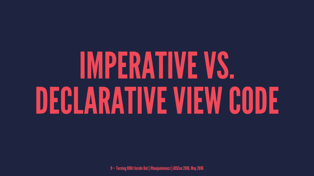 IMPERATIVE VS. DECLARATIVE VIEW CODE 9 — Turnin...