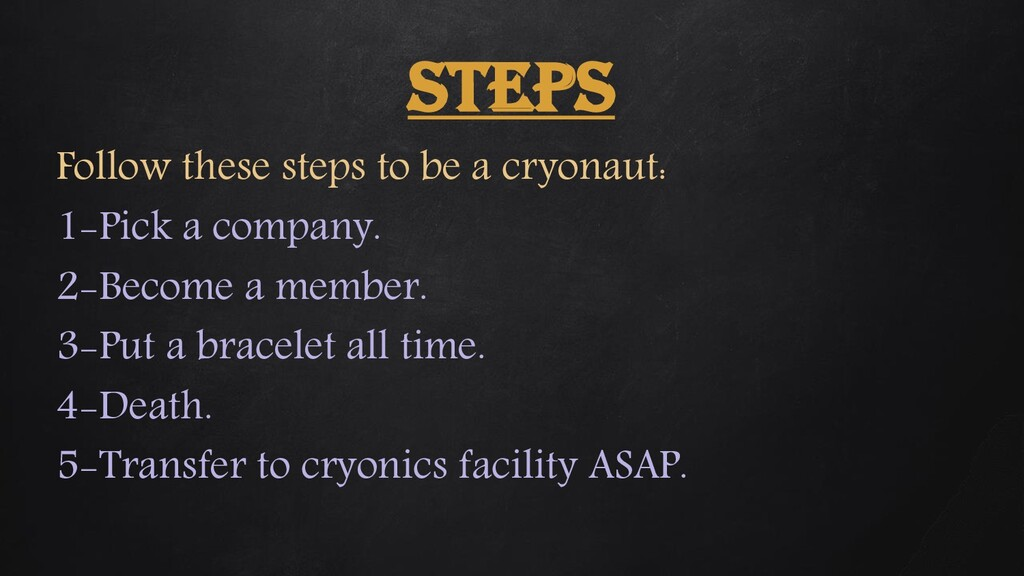 STEPS Follow these steps to be a cryonaut: 1-Pi...