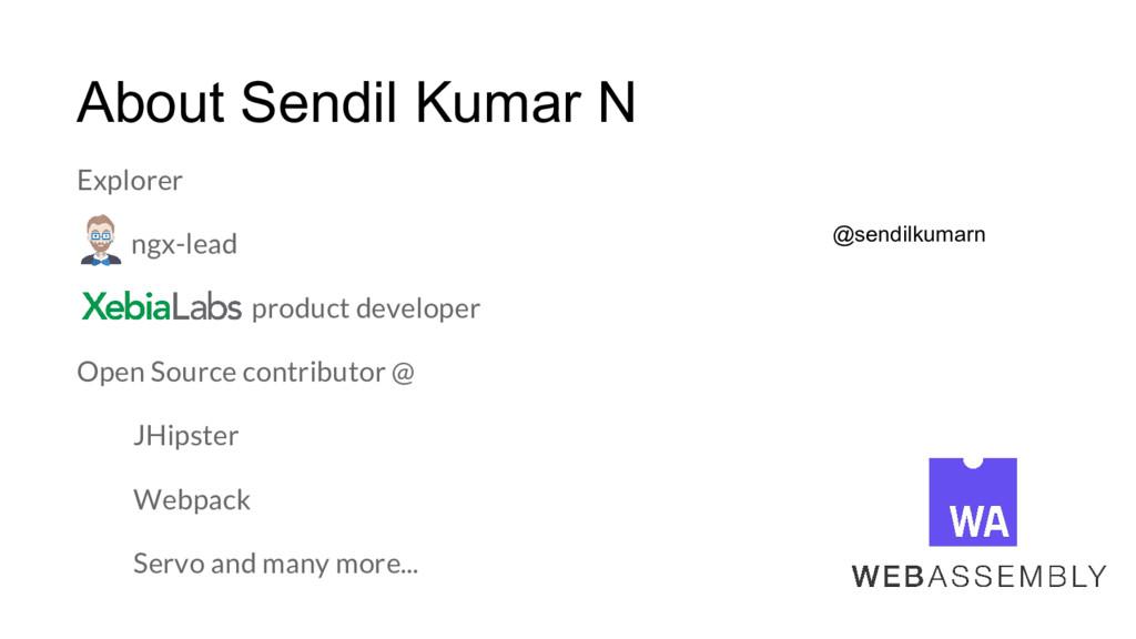 About Sendil Kumar N Explorer ngx-lead product ...