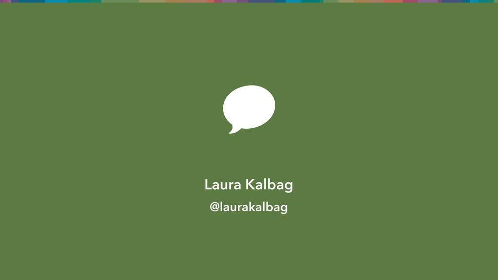 Laura Kalbag @laurakalbag