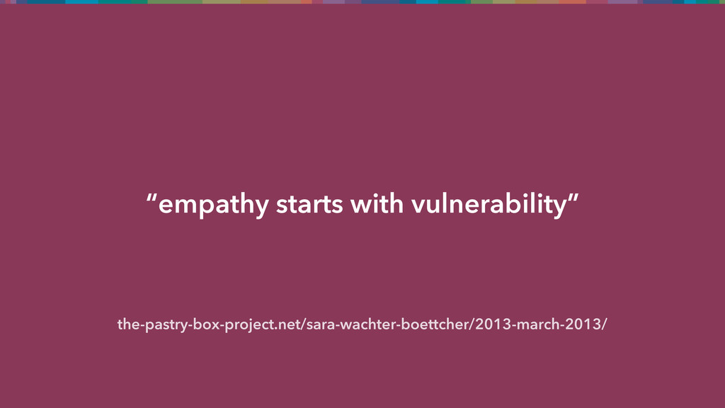 """""""empathy starts with vulnerability"""" the-pastry-..."""