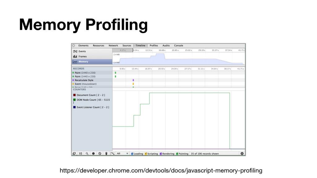 Memory Profiling https://developer.chrome.com/d...