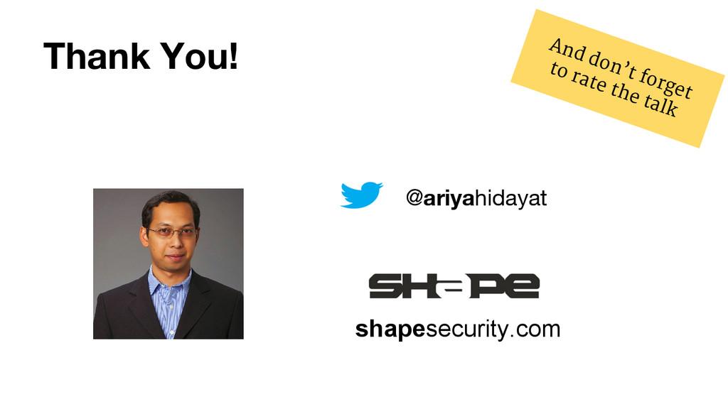 Thank You! shapesecurity.com @ariyahidayat And ...