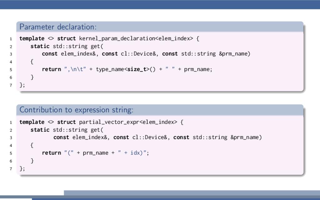 Parameter declaration: 1 template <> struct ker...