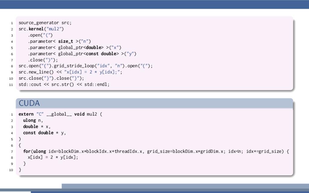 "1 source_generator src; 2 src.kernel(""mul2"") 3 ..."