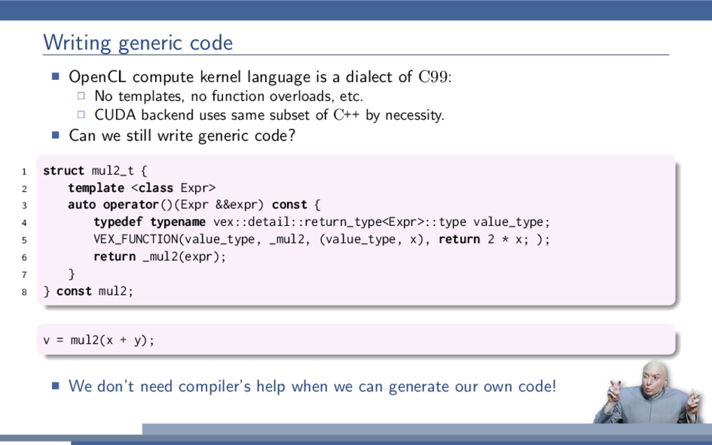 Writing generic code OpenCL compute kernel lang...