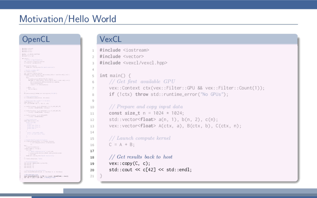 Motivation/Hello World OpenCL 1 #include <iostr...