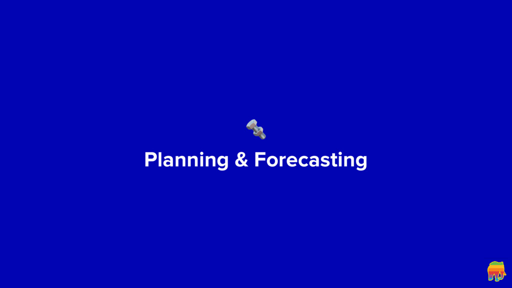 Planning & Forecasting