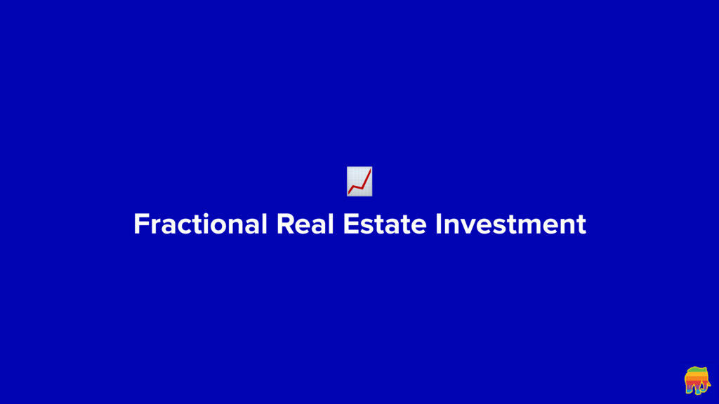 Fractional Real Estate Investment