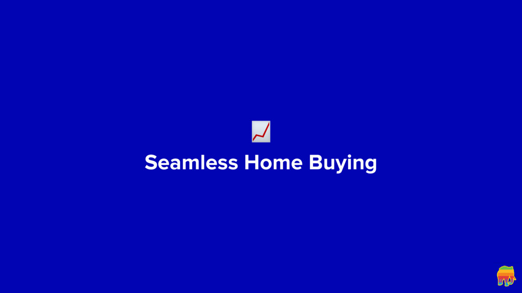 Seamless Home Buying