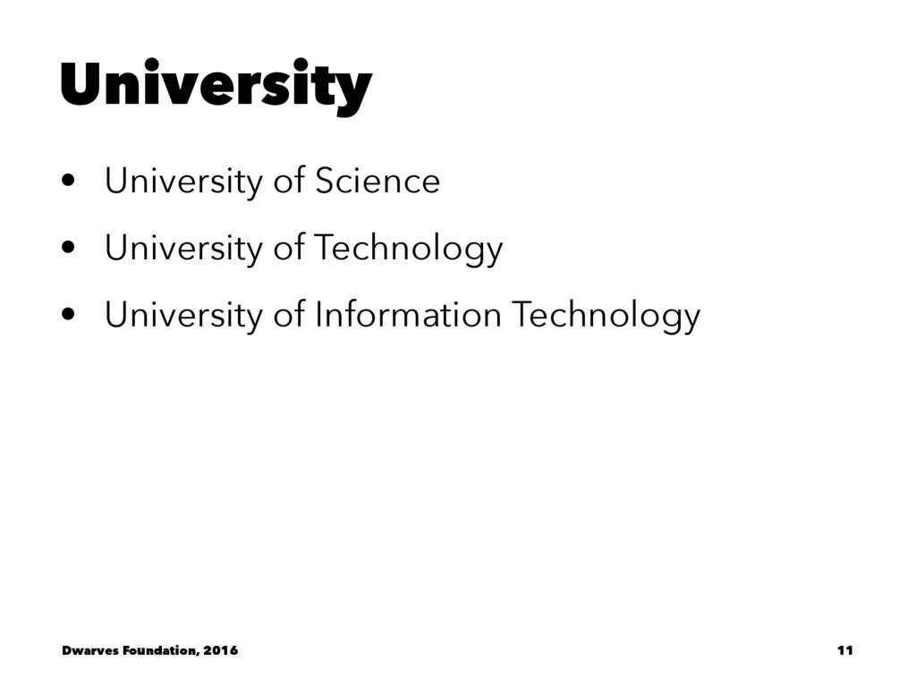 University • University of Science • University...