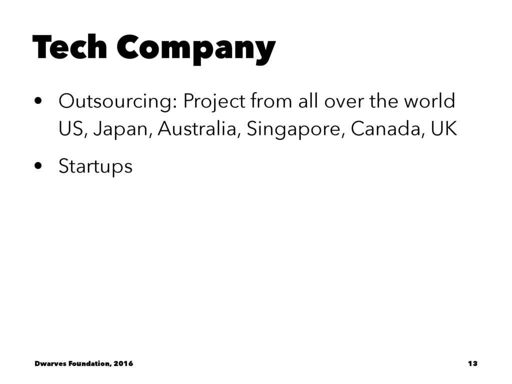 Tech Company • Outsourcing: Project from all ov...