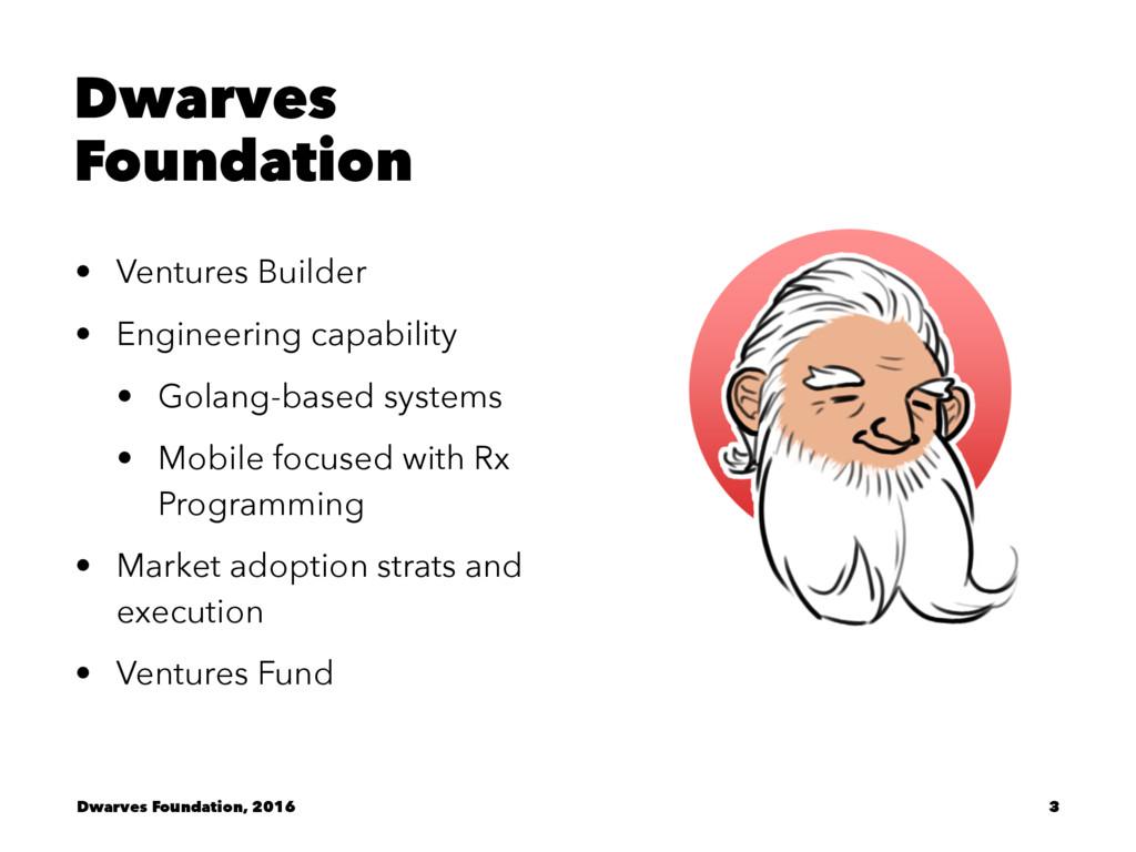 Dwarves Foundation • Ventures Builder • Enginee...