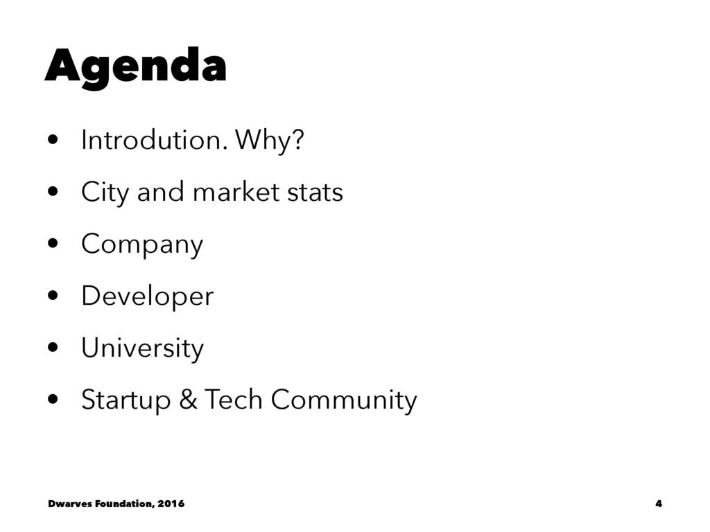 Agenda • Introdution. Why? • City and market st...