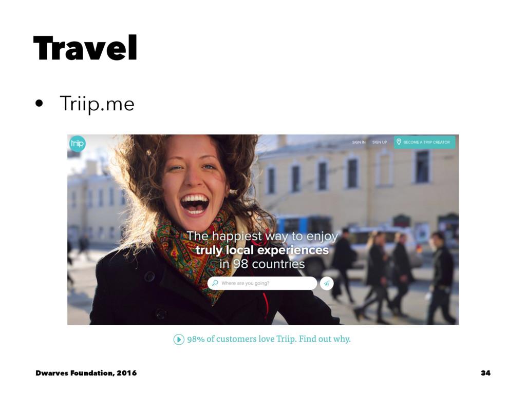 Travel • Triip.me Dwarves Foundation, 2016 34