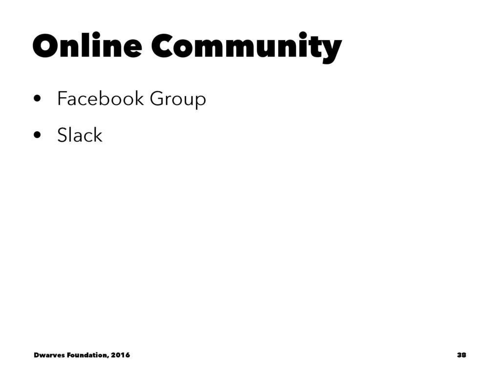 Online Community • Facebook Group • Slack Dwarv...