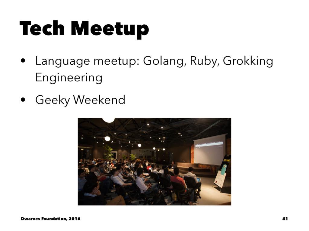 Tech Meetup • Language meetup: Golang, Ruby, Gr...