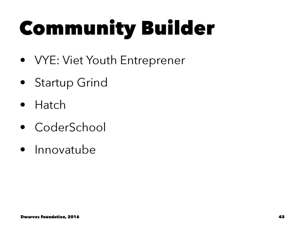 Community Builder • VYE: Viet Youth Entreprener...