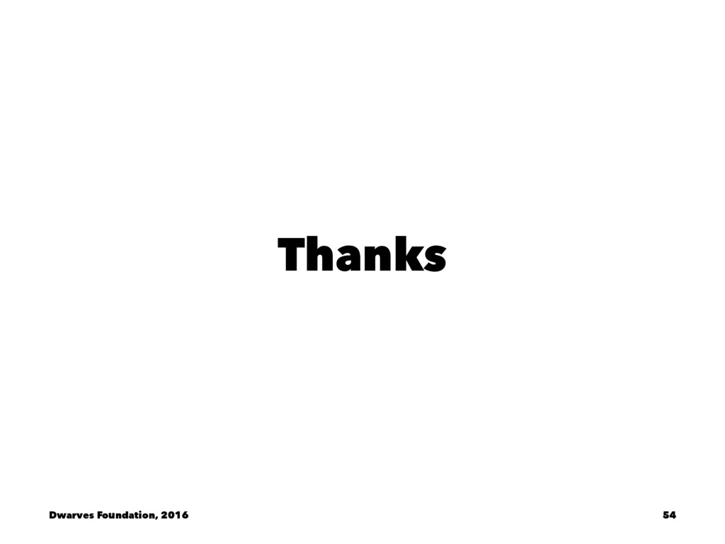 Thanks Dwarves Foundation, 2016 54