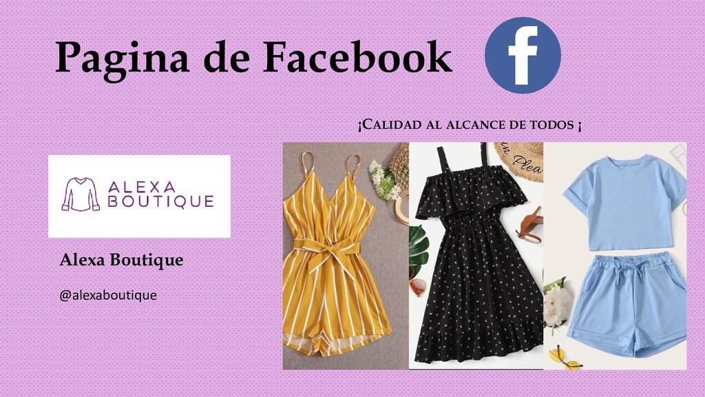 Pagina de Facebook ¡CALIDAD AL ALCANCE DE TODOS...
